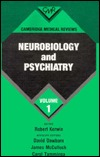 Cambridge Medical Reviews: Neurobiology and Psychiatry: Volume 1