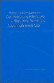 Research and Development on a Salt Processing Alternative for High-Level Waste at the Savannah River Site