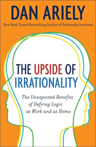Image result for the upside of irrationality