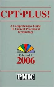CPT Plus! 2006: A Comprehensive Guide To Current Procedural Terminology: Color Coded