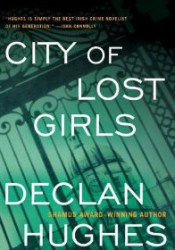 City of Lost Girls (Ed Loy, #5) Book by Declan Hughes