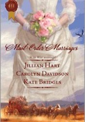 Mail-Order Marriages: Rocky Mountain Wedding\Married in Missouri\Her Alaskan Groom (Alaska, #3) Book by Jillian Hart