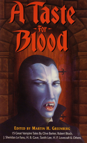 A Taste for Blood: Fifteen Great Vampire Novellas