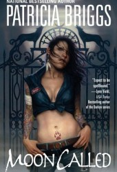 Moon Called (Mercy Thompson, #1) Book