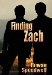 Finding Zach (Finding Zach, #1) Book by Rowan Speedwell