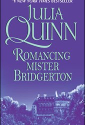 Romancing Mister Bridgerton (Bridgertons, #4) Book