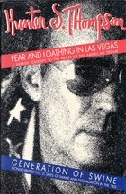 Fear & Loathing in Las Vegas: A Savage Journey to the Heart of the American Dream/Generation of Swine: Tales of Shame & Degradation in the '80s