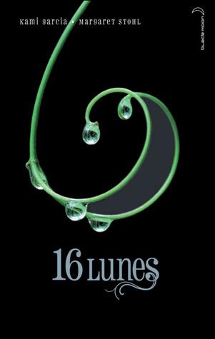 16 Lunes (Le Livre des Lunes, #1)