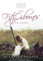 The FitzOsbornes in Exile Book by Michelle   Cooper