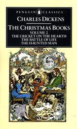 The Christmas Books, Vol 2: The Cricket on the Heart/The Battle of Life/The Haunted Man