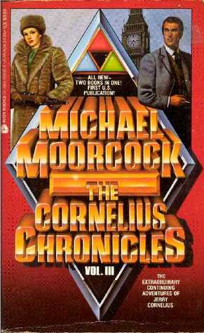 The Cornelius Chronicles Vol. III (Adventures of Una Persson & Catherine Cornelius in the 20th Century/The Alchemist's Question)