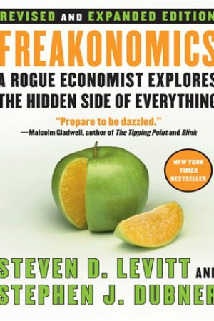 Freakonomics (and Other Riddles of Modern Life)
