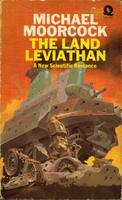 The Land Leviathan: A New Scientific Romance (Oswald Bastable, #2)