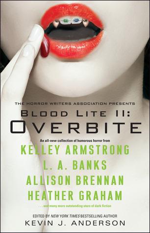 Blood Lite II: Overbite  (Otherworld Stories, #10.3)