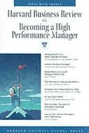 HBR on Becoming a High-Performance Manager