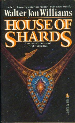 House of Shards (Maijstral #2)