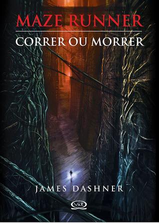 Correr ou Morrer (Maze Runner, #1)