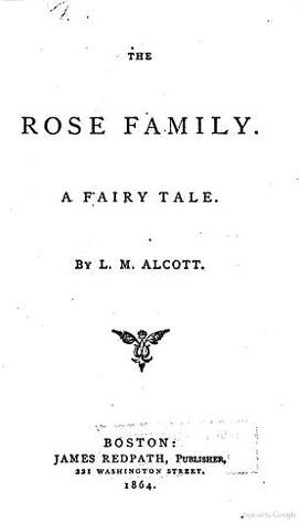 The Rose Family: A Fairy Tale