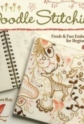 Doodle Stitching: Fresh  Fun Embroidery for Beginners Book