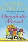Shopaholic Abroad (Shopaholic, #2)