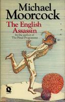 The English Assassin (Jerry Cornelius, #3)