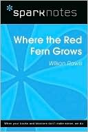 Where the Red Fern Grows (SparkNotes Literature Guide Series)