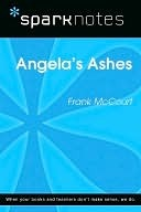 Angela's Ashes: Frank McCourt (SparkNotes Literature Guide)