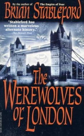 The Werewolves of London (David Lydyard, #1)