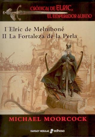 Crónicas de Elric, El Emperador Albino I (Elric, #1-2)