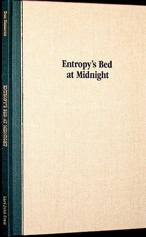 Entropy's Bed at Midnight