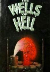 The Wells Of Hell Book by Graham Masterton