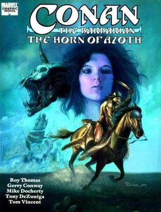 Conan the Barbarian: The Horn of Azoth