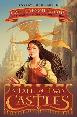 A Tale of Two Castles (A Tale of Two Castles, #1)
