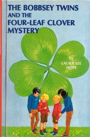 The Bobbsey Twins and the Four-leaf Clover Mystery