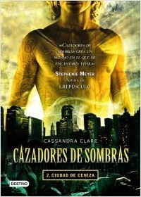Ciudad de ceniza (Cazadores de sombras, #2)