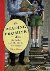 The Reading Promise: My Father and the Books We Shared Book by Alice Ozma