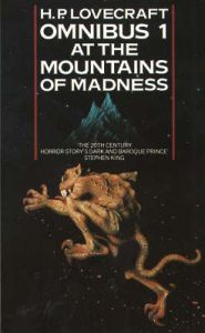 At the Mountains of Madness and Other Novels of Terror  (The H.P. Lovecraft Omnibus, #1)