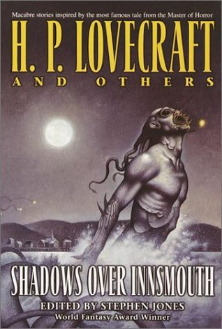 Shadows over Innsmouth (Shadows Over Innsmouth #1)