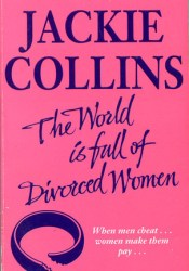 The World Is Full Of Divorced Women Book by Jackie Collins