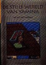 De stille wereld van Yamina (Nicole Boumaâza)