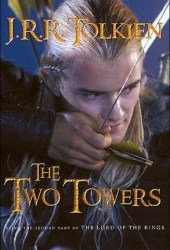 The Two Towers (The Lord of the Rings, #2) Book
