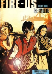 The Kindling (Fire-us, #1) Book by Jennifer Armstrong