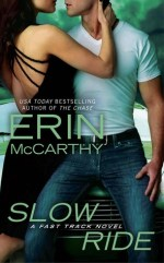Book Review: Erin McCarthy's Slow Ride