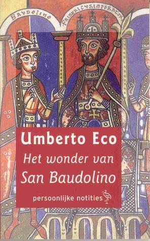 Het wonder van San Baudolino: persoonlijke notities