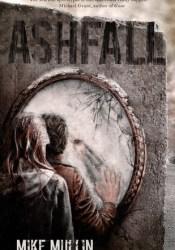 Ashfall (Ashfall, #1) Book by Mike Mullin