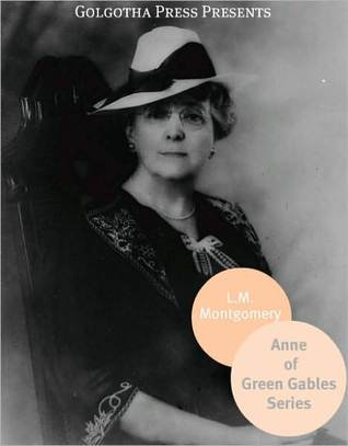 Anne of Green Gables Series / Chronicles of Avonlea / Further Chronicles of Avonlea
