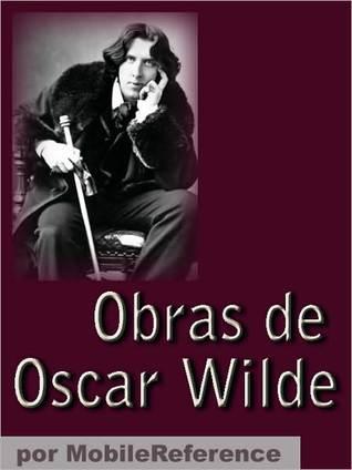 Obras de Oscar Wilde: El retrato de Dorian Gray, El fantasma de Canterville, El Ni
