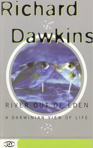 River Out of Eden: A Darwinian View of Life