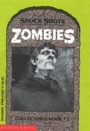 Zombies (Shock Shots Collector's Book #2)