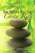 See Before You Die: Costa Rica (Aurora Night, #1)